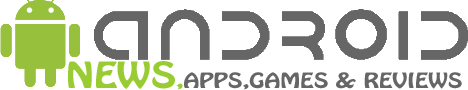 Android News,Apps & Games Google Android News,Apps,Games & Reviews of Mobiles and Tablets
